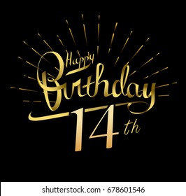 14th Happy Birthday logo. Beautiful greeting card poster with calligraphy Word gold fireworks. Hand drawn design elements. Handwritten modern brush lettering on a black background isolated vector