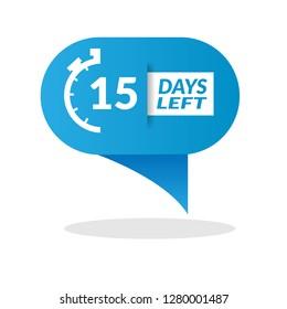 15 Days Left sign - emblem, label, badge,sticker, logo. Designed for your web site design, logo, app, UI