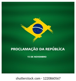 (15 de novembro proclamacao da republica, Brasil) translation, November 15 proclamation of the republic, Brazil