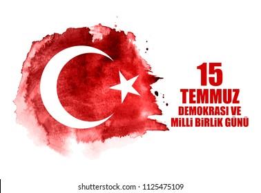 15 July, Happy Holidays Democracy Republic of Turkey (Turkish Speak: 15 temmuz demokrasi ve milli birlik gunu). Vector Illustration EPS10