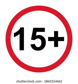 15 restriction flat sign isolated on white background. Age limit symbol. No under fifteen years warning illustration