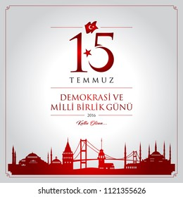 15 temmuz demokrasi ve milli birlik gunu vector illustration. (15 July, Happy Holidays Democracy Republic of Turkey celebration card.)