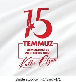 15 Temmuz Demokrasi ve Milli Birlik Gunu, translation: July 15, Democracy and National Unity Day vector