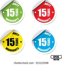 15 Year Warranty Colorful Label And Sticker. Guarantee, Promising To Repair Or Replace Product If Necessary Within A Specified Period Of Time - Vector.