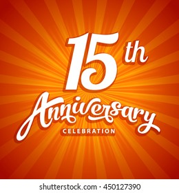 15 years anniversary label lettering. Calligraphy design element vector illustration for wedding or birthday on red background