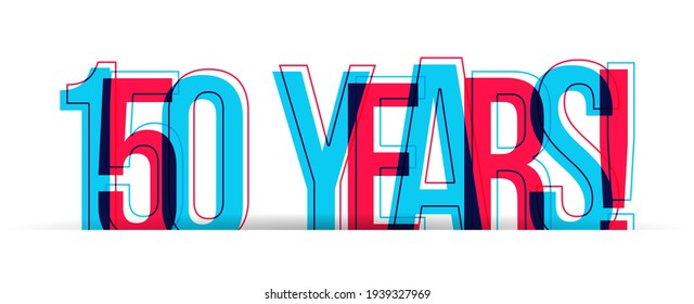 150 Years! Red-blue anniversary sign isolated on a white background. Vector illustration.