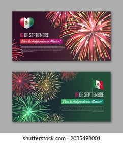 16 de Septiembre Viva La Independencia Mexico banners set. National day of Mexico country celebration backgdrop, greeting card, poster with colorful fireworks realistic vector illustration