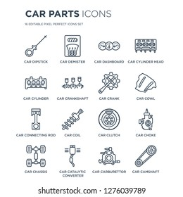 16 linear Car parts icons such as car dipstick, demister, catalytic converter, chassis, choke modern with thin stroke, vector illustration, eps10, trendy line icon set.