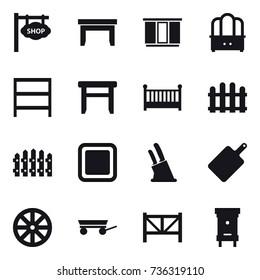 16 vector icon set : shop signboard, table, wardrobe, dresser, rack, stool, crib, fence, cutting board, knife holder, wheel, trailer, farm fence, hive