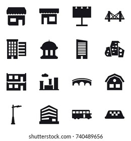 16 vector icon set : shop, billboard, bridge, houses, goverment house, skyscraper, modern architecture, modular house, city, house, outdoor light, bus, taxi