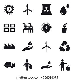 16 vector icon set : sun power, windmill, nuclear power, panel house, seedling, hand leaf, recycling, trash truck, trash, hand and drop, garbage bin