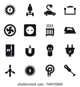 16 vector icon set : sun power, hoverboard, electric car, electrostatic, cooler fan, power socket, radiator, iron, fridge