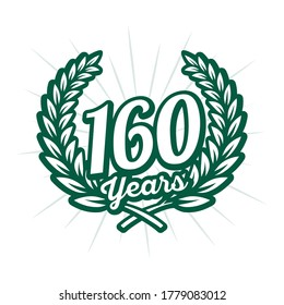 160 years anniversary celebration with laurel wreath. 160th anniversary logo. Vector and illustration.