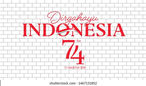 17 August. Indonesia Happy Independence Day greeting card, banner, on white brick wall texture background logo. dirgahayu it's means \nlongevity. 17 agustus 2019 it's means : \nAugust 17, 2019