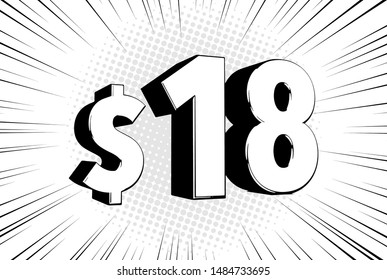 18$ eighteen price symbol. Comic numbers with dollar sign on speed line bubble