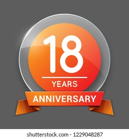 18 / Eighteen Years Anniversary Logo with Glass Emblem Isolated. 18th / Eighteenth Celebration. Editable Vector Illustration.