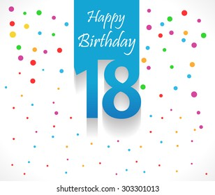 18 Happy Birthday background or card with colorful confetti with polka dots