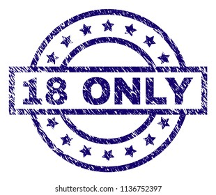 18 ONLY stamp seal watermark with grunge texture. Designed with rectangle,  circles and stars