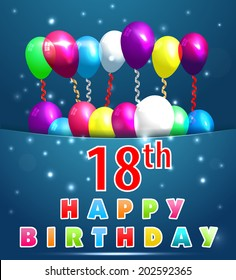 18 year Happy Birthday Card with balloons and ribbons, 18th birthday - vector EPS10