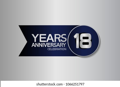 18 years anniversary design celebration silver with blue circle and ribbon isolated on silver background