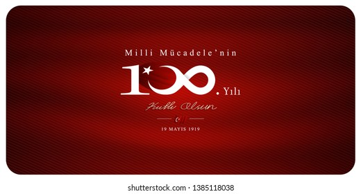19 may Commemoration of Atatürk, Youth and Sports Day, translation: (100th year of the national struggle)