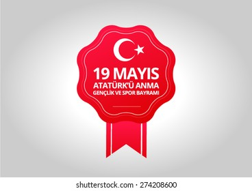 19 May, Turkish Commemoration of Ataturk, Youth and Sports Day