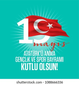 19 mayis Ataturk'u anma genclik ve spor bayrami kutlu olsun, Translation: 19 May the Commemoration of Ataturk, Youth and Sports Day in Turkey happy holiday. graphic for design elements, vector.