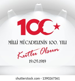 19 Mayis Ataturk'u Anma, Genclik ve Spor Bayrami, , translation: 19 may Commemoration of Atatürk, Youth and Sports Day.  (100th year of the national struggle)