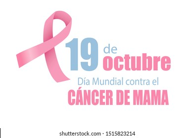19 October Breast Cancer World day in Spanish. Vector.