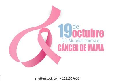 19 October Breast Cancer World day in Spanish. Dia mundial contra el cancer de mama vector.