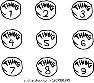 1-9 sign things graphic printable. circles with numbers one, two, three, four, five, six, seven, eight and nine. thing family sign.