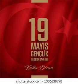 19 Mayıs Gençlik ve Spor Bayramı Kutlu Olsun. Translate: Celebrating May 19 Commemoration of Atatürk, Youth and Sport Day.