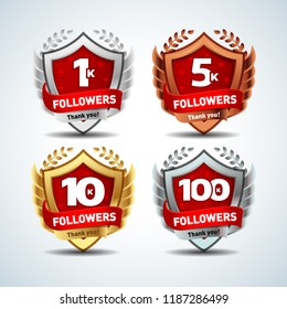 1K, 5k, 10k, 100k Followers. Silver, bronze, gold, platinum versions. Design logotype, sign template for social network and follower. Web user celebrates a large number of subscribers or followers.