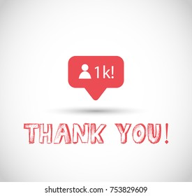 1k followers, thank you sign vector