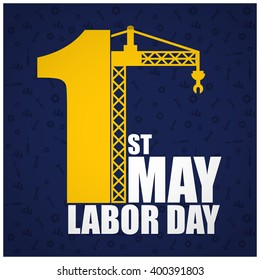 1st May Crane. Labor Day Poster, banner, brochure or flyer design with stylish text 1st May