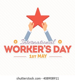 1st May Worker's Day, Hands Hold Star Illustration. Flat Style Greeting Card, Web Banner Design