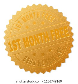 1ST MONTH FREE gold stamp seal. Vector golden medal of 1ST MONTH FREE text. Text labels are placed between parallel lines and on circle. Golden surface has metallic texture.