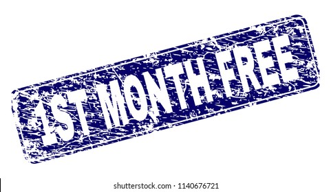 1ST MONTH FREE stamp seal print with grunge texture. Seal shape is a rounded rectangle with frame. Blue vector rubber print of 1ST MONTH FREE title with grunge texture.