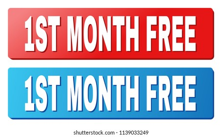 1ST MONTH FREE text on rounded rectangle buttons. Designed with white caption with shadow and blue and red button colors.