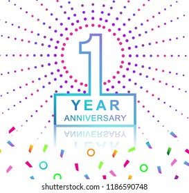 1st years anniversary celebration with colorful design with fireworks  and colorful confetti isolated on white background. for birthday celebration.