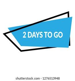 2 days to go sign, emblem, label, badge,sticker. 2 days to go paper origami speech bubble. 2 days to go tag. 2 days to go banner. Designed for your web site design, logo, app, UI - Vektor