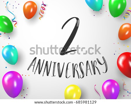 2 Years Anniversary Celebration With Background Colorful Balloons Happy Birthday Vector Illustration Confetti