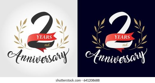 2 years anniversary number hand lettering and golden laurel wreath. Handmade calligraphy, Vintage style