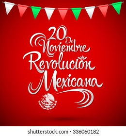 20 de Noviembre Revolucion Mexicana - November 20 Mexican Revolution  Spanish text 1ccef63f5b4