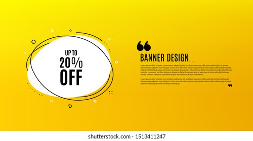 Up to 20% off Sale. Yellow banner with chat bubble. Discount offer price sign. Special offer symbol. Save 20 percentages. Coupon design. Flyer background. Hot offer banner template. Vector