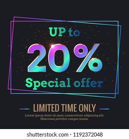 Up to 20% Percent Sale Background. Colorful trendy gradient numbers. Lettering - Special offer for limited time only. Dark illustration for Black Friday and other holiday discount actions