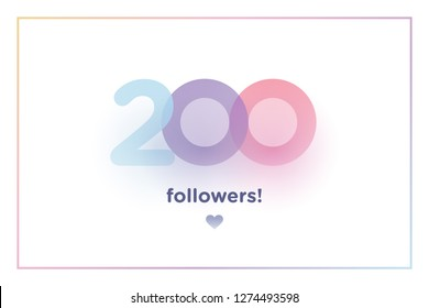200, followers thank you colorful background number with soft shadow. Illustration for Social Network friends, followers, Web user Thank you celebrate of subscribers or followers and like