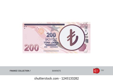 200 Turkish Lira Banknote. Flat style highly detailed vector illustration. Isolated on white background. Suitable for print materials, web design, mobile app and infographics.