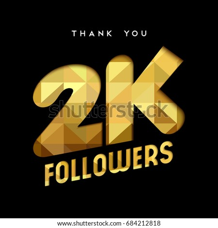 2000 Followers Thank You Gold Paper Stock Vector Royalty Free