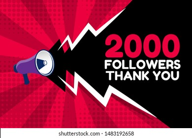 2000 followers, thank you - megaphone loudspeaker with message 2000 followers .comic style. red color